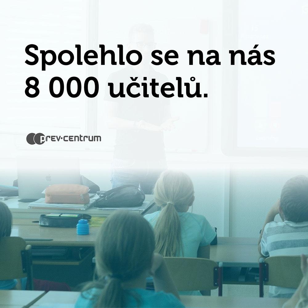 Spolehlo se na nás 8 000 učitelů.